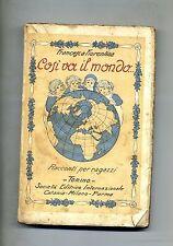 Francesca Fiorentina # COSÌ VA IL MONDO! # Società editrice Internazionale