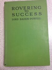 Rovering to Success, by Lord Baden-Powell (Herbert Jenkins, 1930)