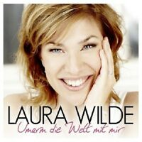 LAURA WILDE - UMARM DIE WELT MIT MIR  CD  12 TRACKS DEUTSCHER SCHLAGER  NEU