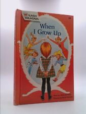 When I Grow Up. / Wonder Books Easy Reader by Bethell, Jean.
