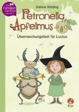 Petronella Apfelmus - Überraschungsfest für Lucius NEU WERTIG