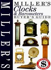 Miller's Clocks and Barometers Buyer's Guide (Miller's Buyer's Guide),Judith Mi
