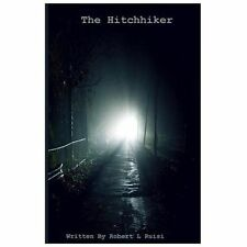 The Hitchhiker by Robert Ruisi (2013, Paperback)