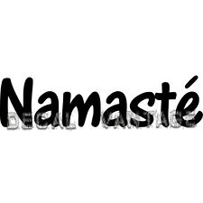 Namaste Text Vinyl Sticker Decal Yoga Om Aum  - Choose Size & Color