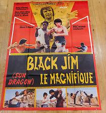 Affiche de cinéma : BLACK JIM LE MAGNIFIQUE de YI-JUNG HUA  - KARATE KUNG FU