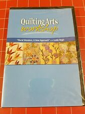 Quilting Arts Workshop Floral Wonders, A New Approach with Leslie Rego DVD New
