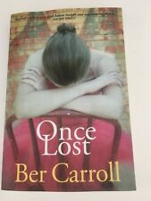 Once Lost by Ber Carroll published 2015