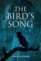 The Bird's Song by Burke, Timothy M. Book The Fast Free Shipping