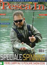 Pesca In 2016 4 aprile#Speciale Spinning,iii