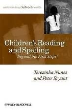 Childrens Reading and Spelling: Beyond the First Steps (Understanding Childrens