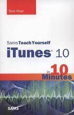 Sams Teach Yourself iTunes 10 in 10 Minutes (Sams Teach Yourself -- Minutes), Mi