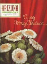 ARIZONA HIGHWAYS ~ December 1962 ~ Holiday Issue