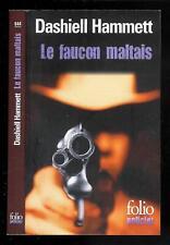 """Dashiel Hammett : Le faucon maltais - N° 644 """" Editions Folio Policier """""""