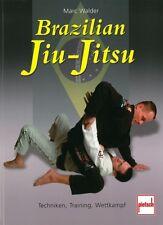 Walder: Brazilian Jiu-Jitsu, Techniken-Training-Wettkampf NEU Handbuch/Ratgeber