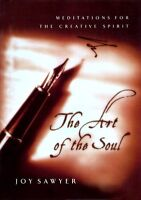 The Art of the Soul: Meditations for the Creative