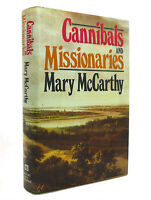 Mary McCarthy CANNIBALS AND MISSIONARIES  1st Edition 1st Printing