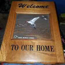 """""""Duck's Unlimited Member"""" WELCOME TO OUR HOME oak sign carved wood Mallard Duck"""