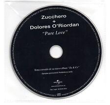 ZUCCHERO & DOLORES O'RIORDAN Pure Love CD SINGOLO PROMO SPAGNOLO THE CRANBERRIES
