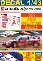DECAL 1/43 CITROEN XSARA WRC XAVI PONS R.AUSTRALIA 2006 4th (01)