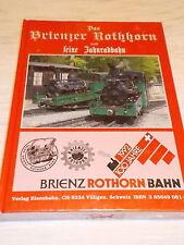 Das Brienzer Rothhorn und seine Zahnradbahn ,