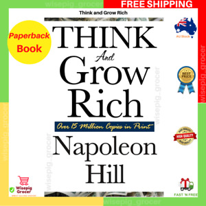 Think And Grow Rich By Napoleon Hill Paperback Book NEW FAST FREE SHIPPING AU