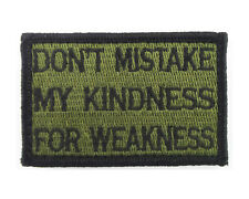 Dont Mistake My Kindness For Weakness Tactical Hook&Loop Morale Tags Patch GB