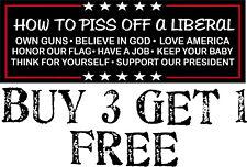 How to piss off a liberal Trump 2020 Liberals MAGA Decal Bumper Sticker 2020