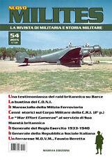 MILITES  n.54 rivista militaria magazine - Leica Barce RSI Milizia CRI CONI WW2