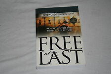 Free at Last (Revised Edition with Study Guide and CD Insert) : Removing the ...