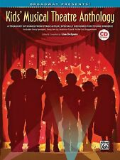 Broadway Presents! Kids' Musical Theatre Anthology A Treasury of Songs 000322155