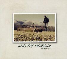 Whitey Morgan, White - Whitey Morgan & the 78S [New CD] Digipac