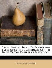 Experimental Study Of Ideational Types Of School Children On The Basis Of Ten Di
