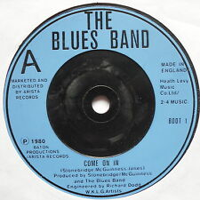 """BLUES BAND - Come On In - Excellent Condition 7"""" Single Arista BOOT 1"""