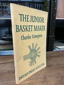The Junior Basket Maker - Charles Crampton - 1956 -PB