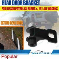 Rear Door Bracket Fit Nissan Patrol GU 1 2 3 4 5 6 7 8 & Y61 All Wagons