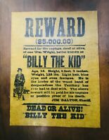 "REWARD $5,000.00 BILLY THE KID DOA PARCHMENT PAPER ON WOOD 14-1/2"" X  11-1/2"""