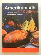 Amerikanisch kochen über 70 mal einfach und original cook book