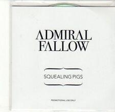 (CA607) Admiral Fallow, Squealing Pigs - 2011 DJ CD