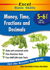 Excel Basic Skills-Money Time&Fractions Years 5-6 NEW 9781741255904 Free postage