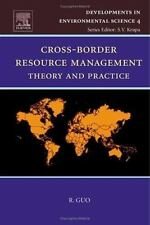 Cross-Border Resource Management, Volume 4: Theory and Practice (Developments in