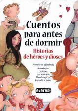 Cuentos para antes de dormir historias de hroes y dioses (Spanish Edition)
