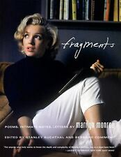 Fragments : Poems, Intimate Notes, Letters by Marilyn Monroe (2010, Hardcover)