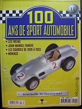 FASCICULE 11  100 ANS DE SPORT AUTOMOBILE MERCEDES BENZ W196 F1 1955 FANGIO