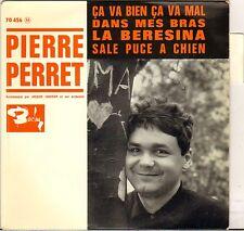 """PIERRE PERRET """"CA VA BIEN CA VA MAL"""" 60'S EP BARCLAY 70456"""