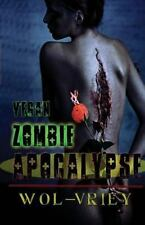 Vegan Zombie Apocalypse: By Wol-Vriey