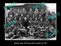 OLD POSTCARD SIZE PHOTO OF BRITISH ARMY THE LANCASHIRE FUSILIERS WWI c1917