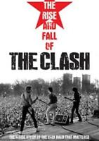 The Clash - The Altezza E Fall Of Nuovo DVD