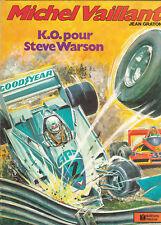 Michel Vaillant 34. KO pour Steve Warson. GRATON 1979