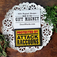 Protected by Attack RACCOONS MAGNET Fridge Raccoon NEW Cubicle Flair USA New