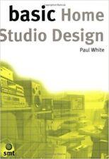 BASIC HOME STUDIO DESIGN by Paul White Paperback BRAND NEW